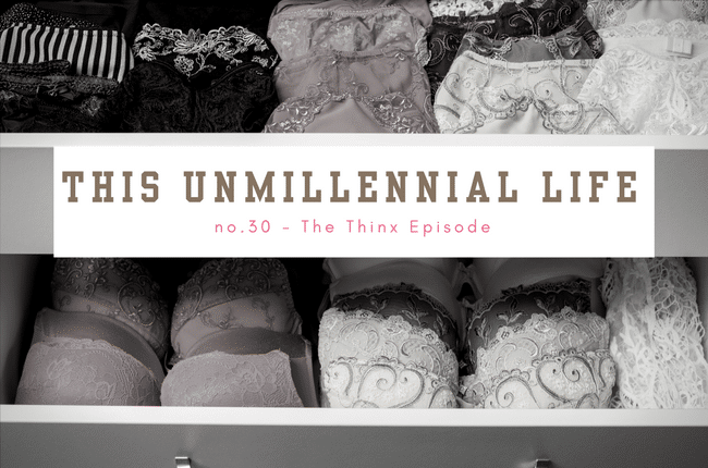 The good, the bad and the laundry -- an honest look at the pros and cons of the period panties, Thinx.