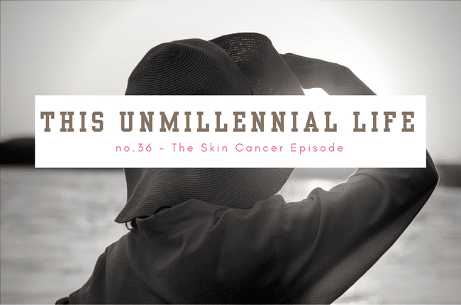 The Skin Cancer Episode TUML