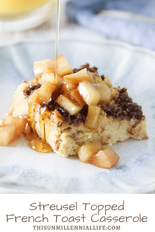 Streusel Topped French Toast Casserole