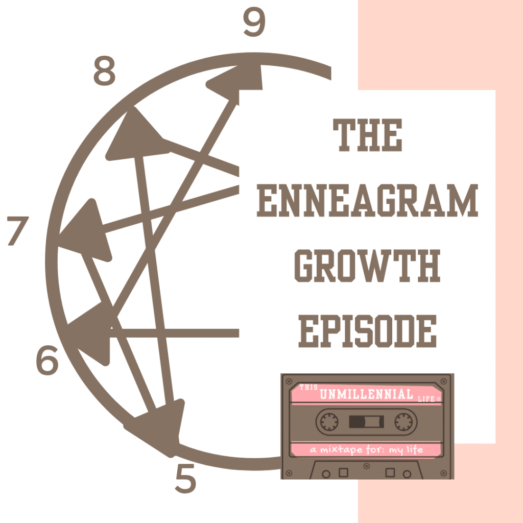 podcast about enneagram growth