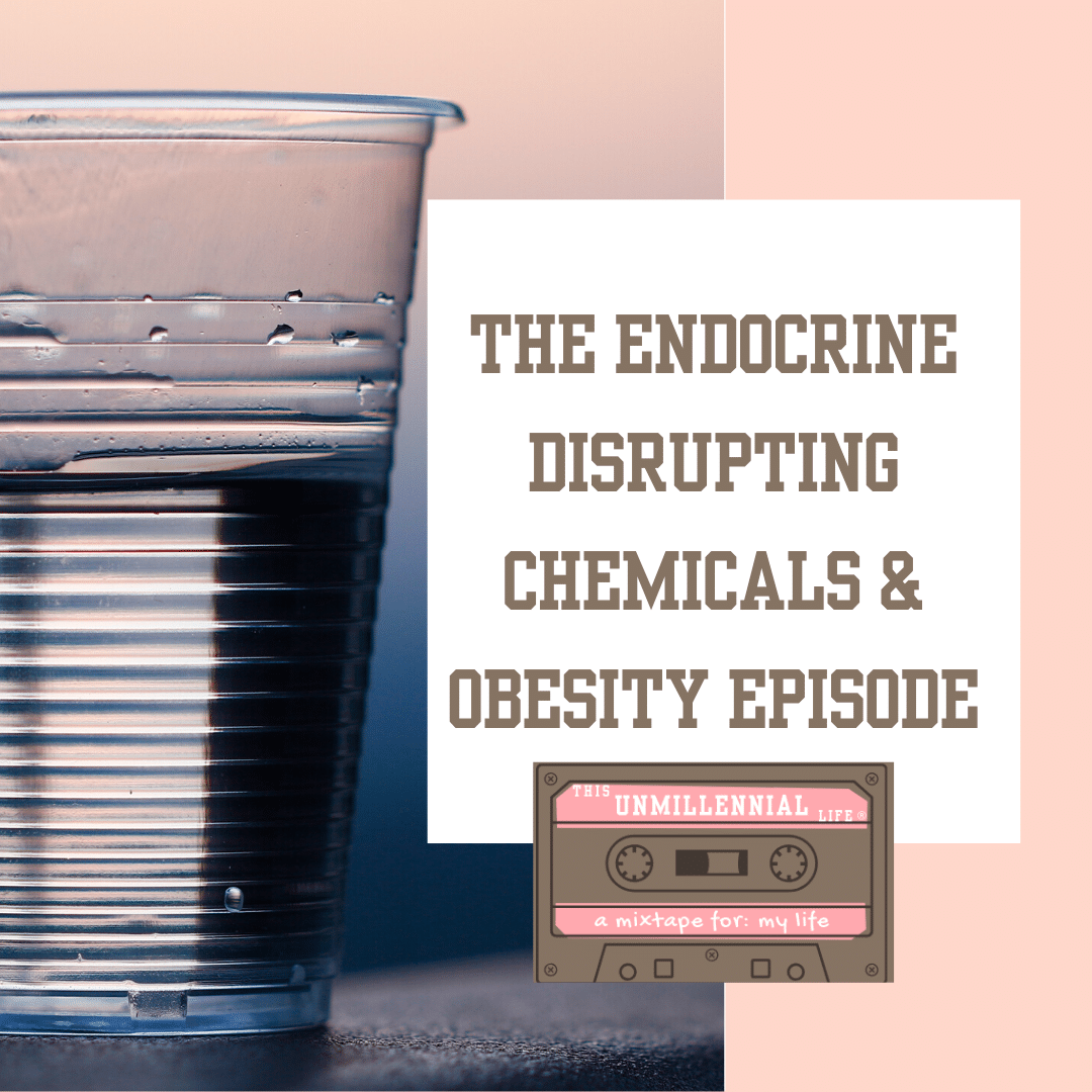 podcast about endocrine disruption and obesity