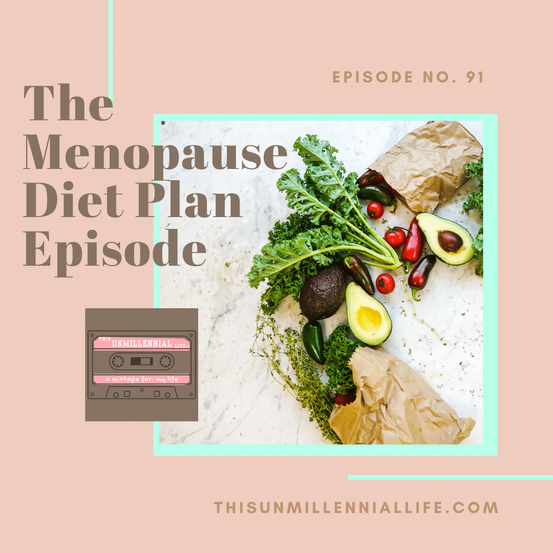 podcast about menopause and diet