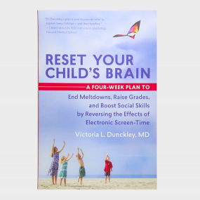 reset your child's brain book - dr. dunckley